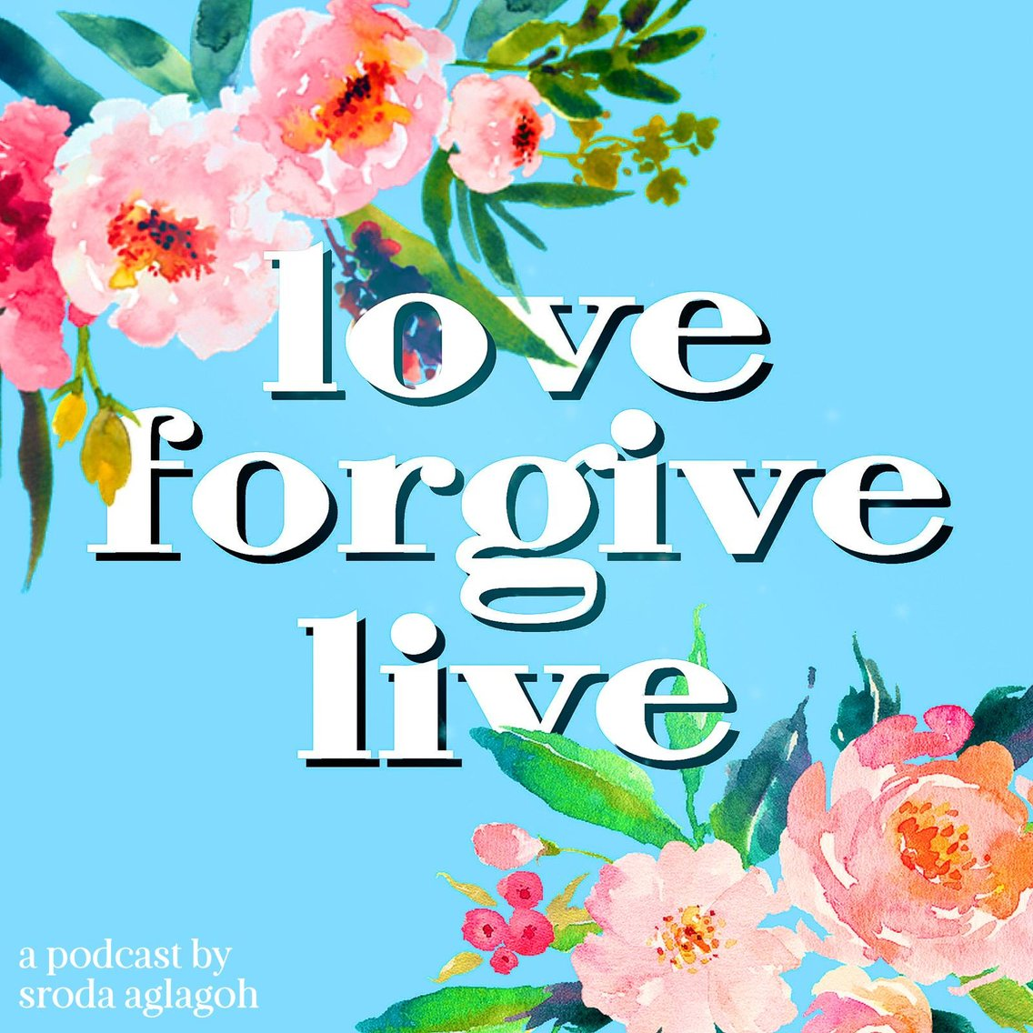 Love, Forgive, Live - Cover Image