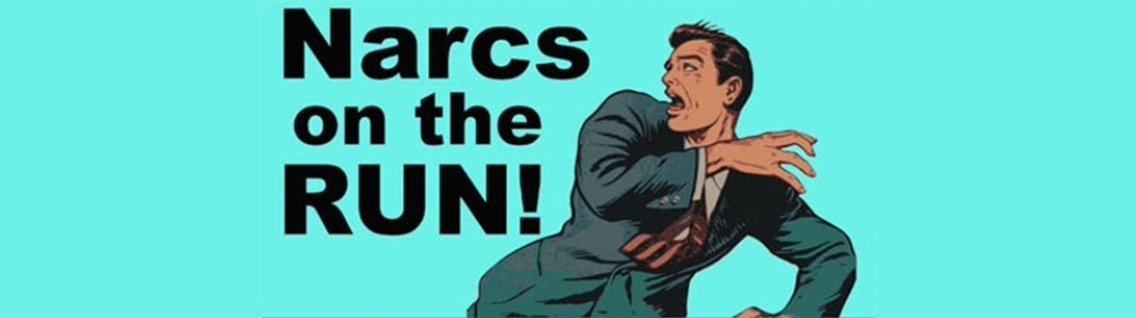 Narcs On the Run- About Those Narcissists - Cover Image