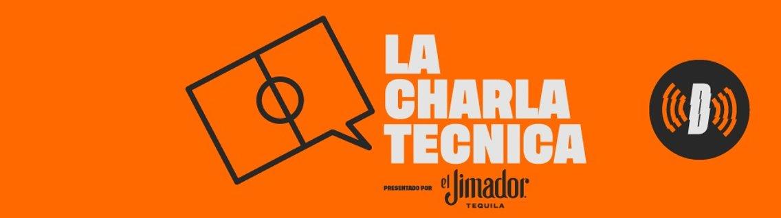 La Charla Técnica - Cover Image