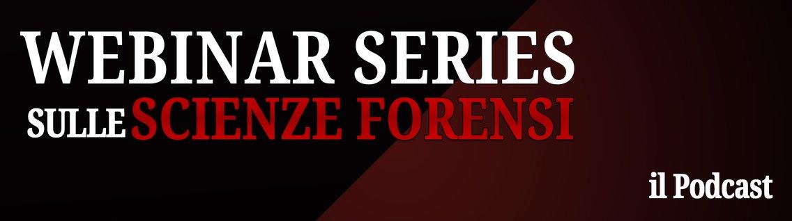 Webinar Series sulle Scienze Forensi - imagen de portada