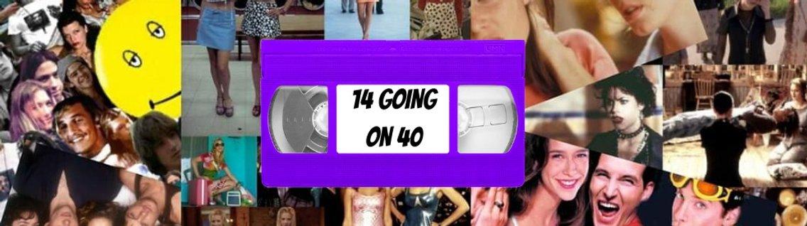 14 Going On 40 - imagen de portada