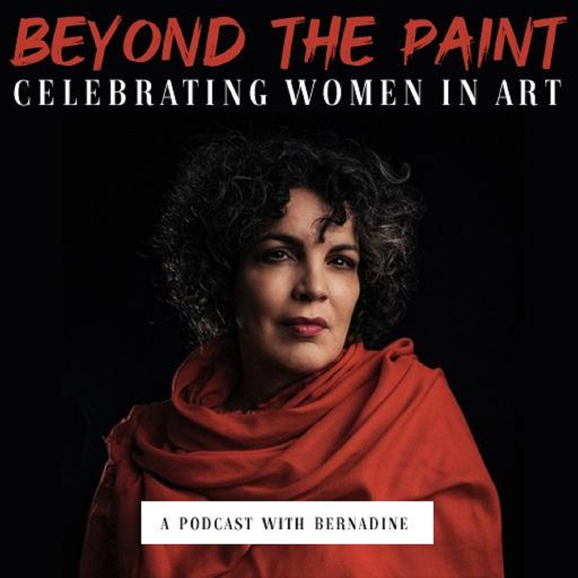 Beyond the Paint with Bernadine - Cover Image