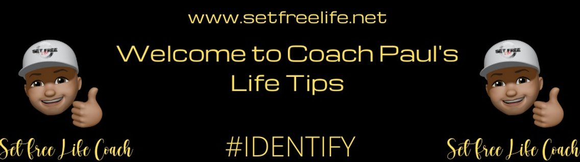 Your Life Tips with Coach Paul - Cover Image