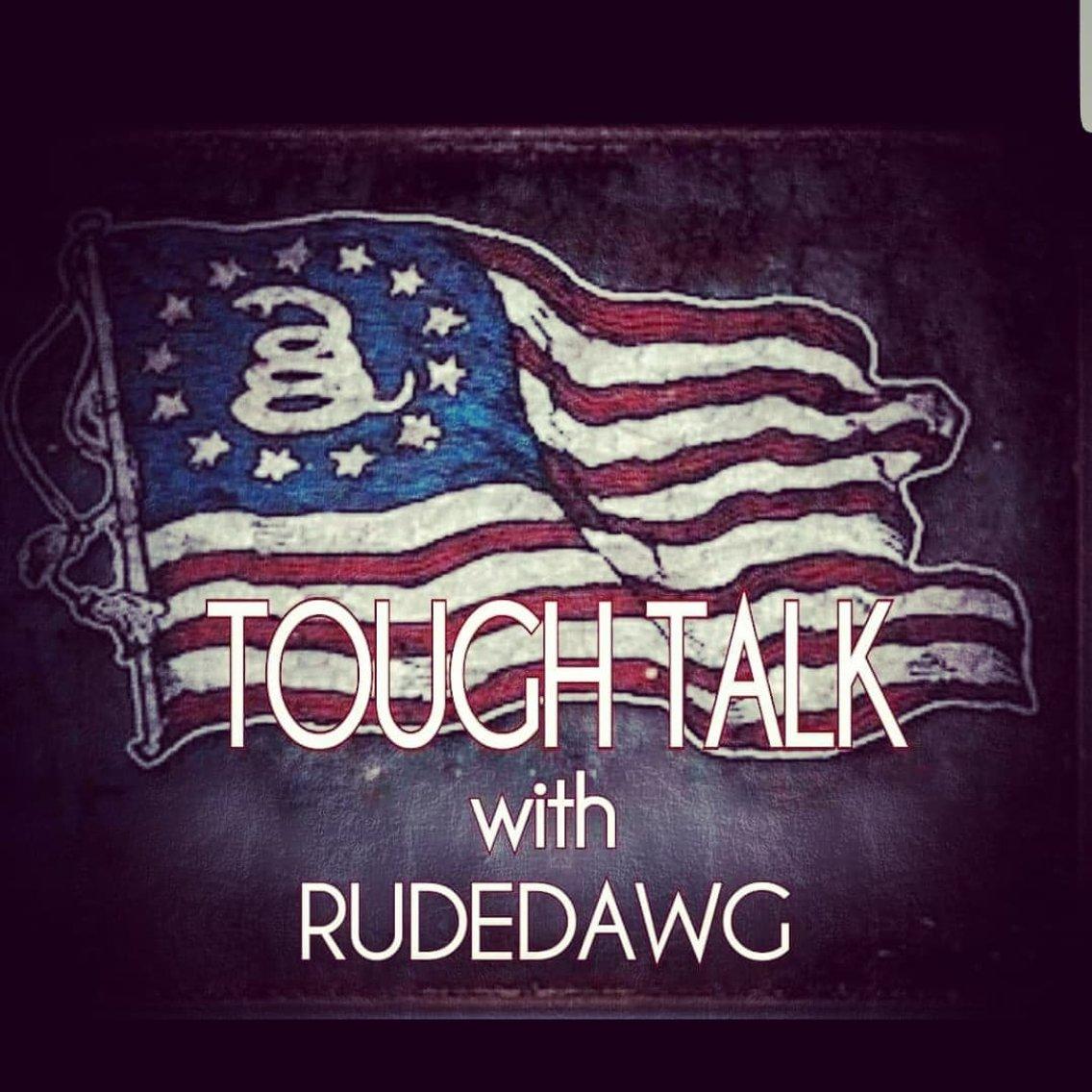 TOUGH TALK with RUDEDAWG - imagen de portada