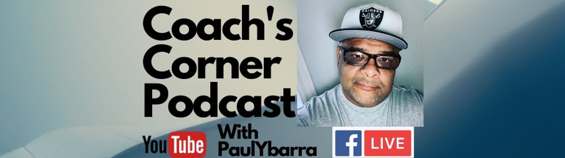 Coach's Corner with Paul Ybarra - Cover Image