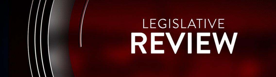 Legislative Review - Cover Image