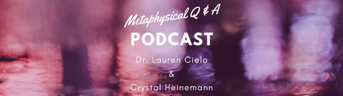 Metaphysical Q & A Podcast - Cover Image
