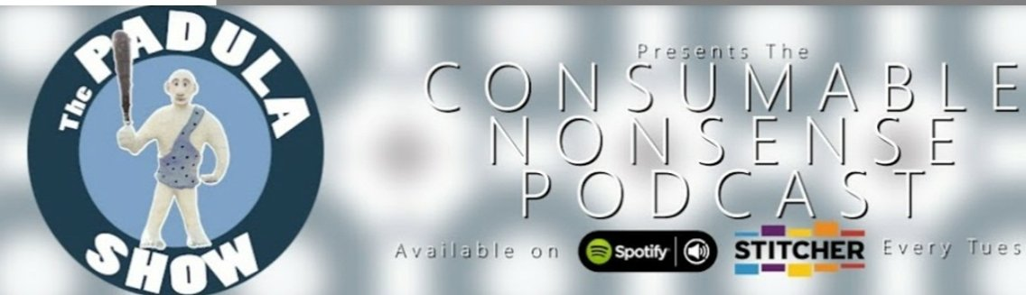 The PADULA SHOW Consumable Nonsense Podcast - Cover Image