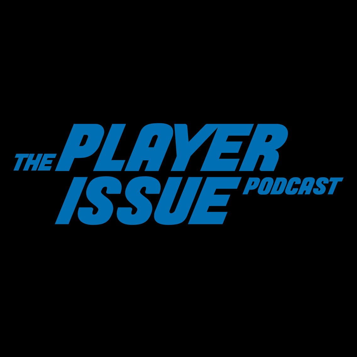 The Player Issue Podcast - Cover Image