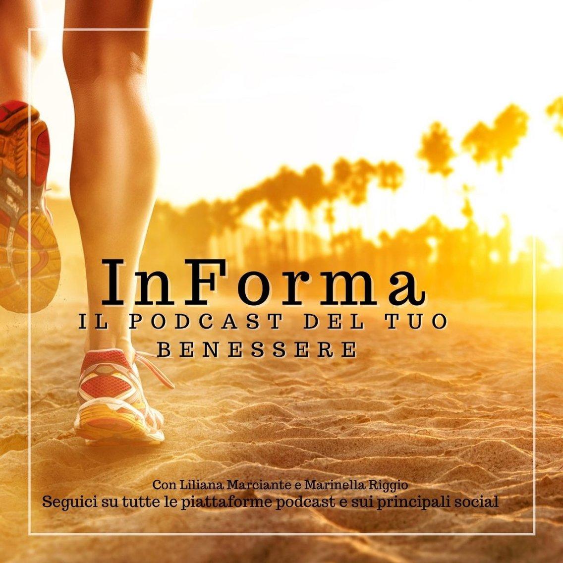 InForma il podcast del tuo benessere - Cover Image