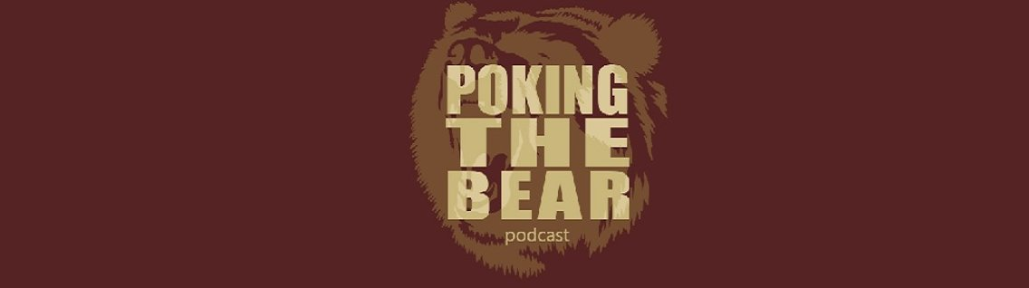 Poking The Bear Podcast - Cover Image