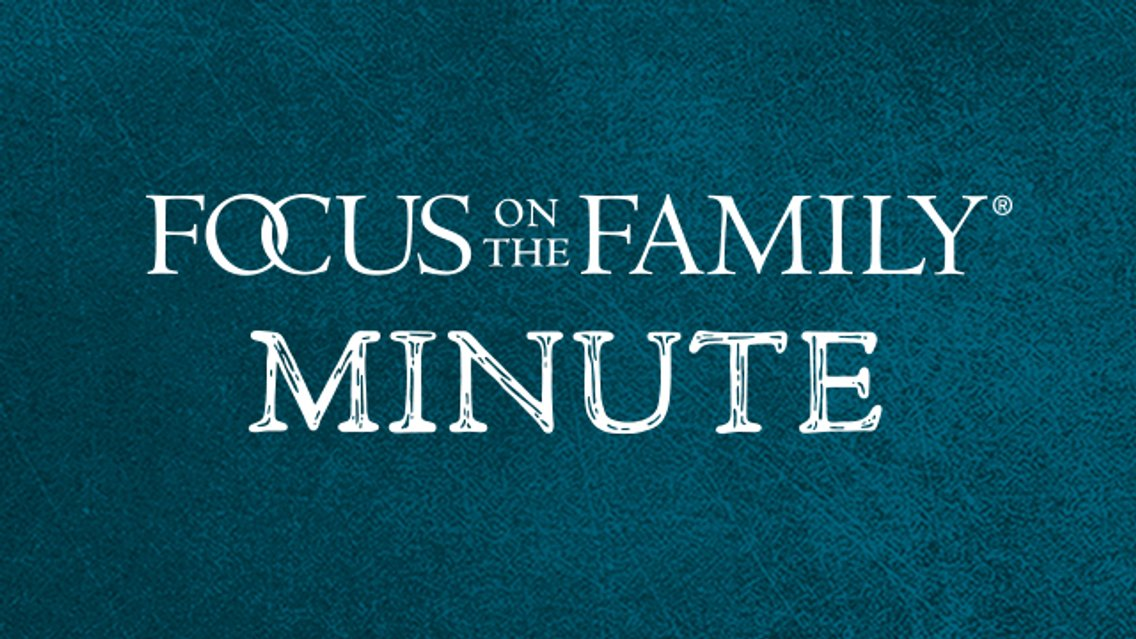 Focus on the Family Minute - Cover Image