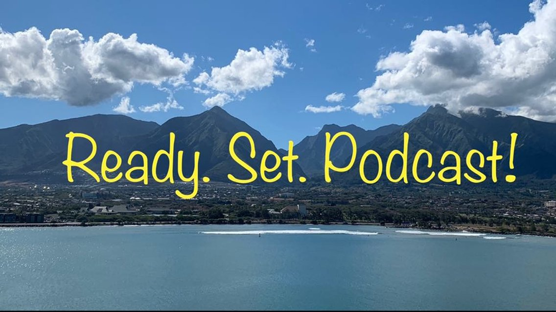 Ready. Set. Podcast! - Cover Image