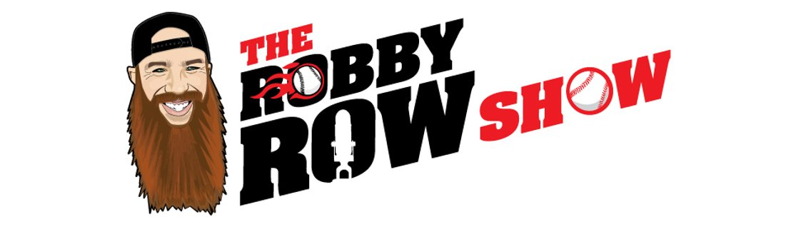 The Robby Row Show Baseball Podcast - Cover Image