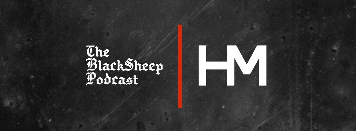 The BlackSheep Podcast: Presented by HM Magazine - imagen de portada
