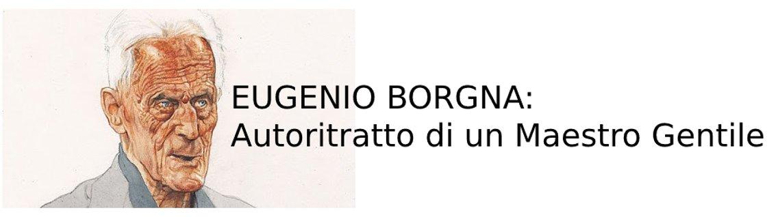 EUGENIO BORGNA: Autoritratto di un Maestro Gentile - Cover Image