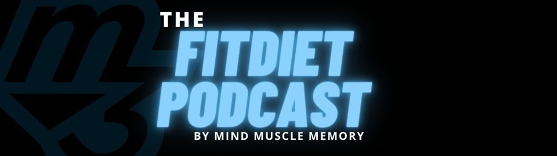 Fit Diet Podcast - Cover Image
