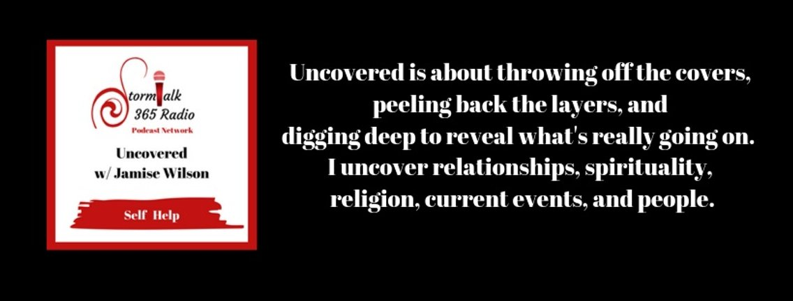 Uncovered w/ Jamise Wilson ( Archived ) - Cover Image