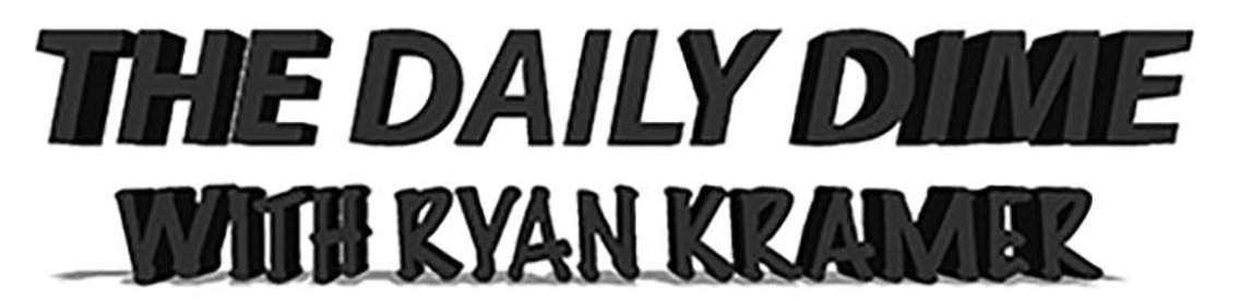 The Daily Dime with Ryan Kramer - Cover Image