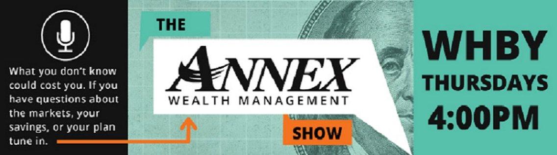 Annex Wealth Management Show - imagen de portada