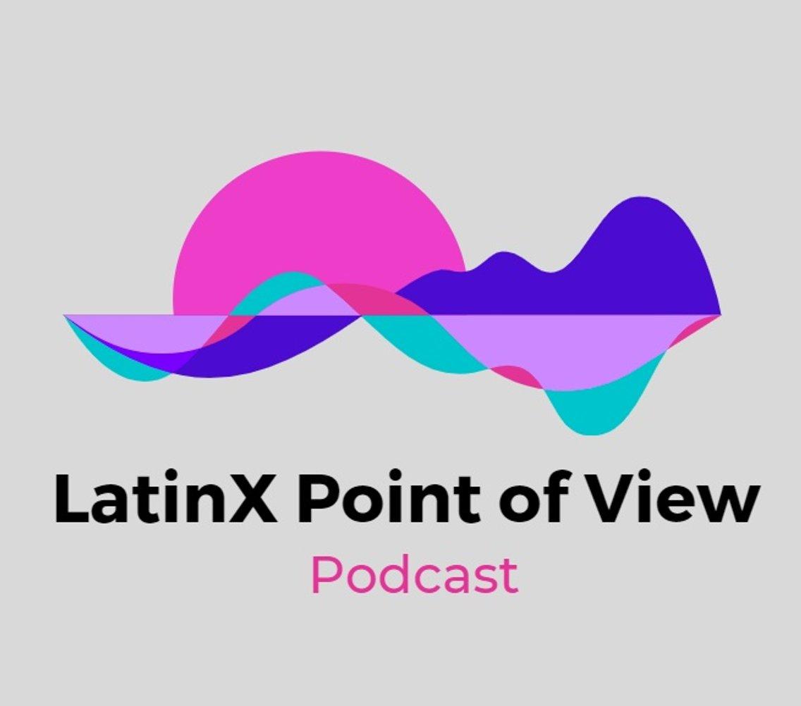 LatinX Point of View - imagen de portada