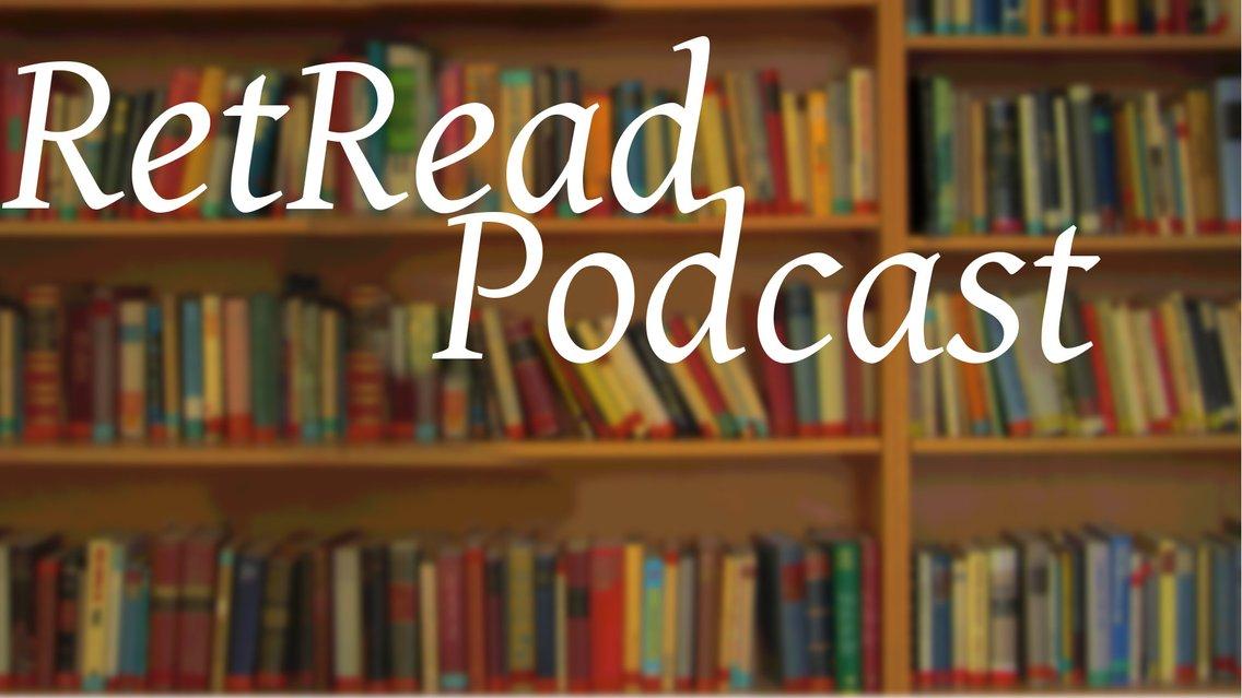 RetRead Podcast - imagen de portada