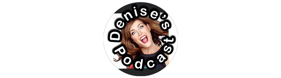 Denise's Podcast - Cover Image