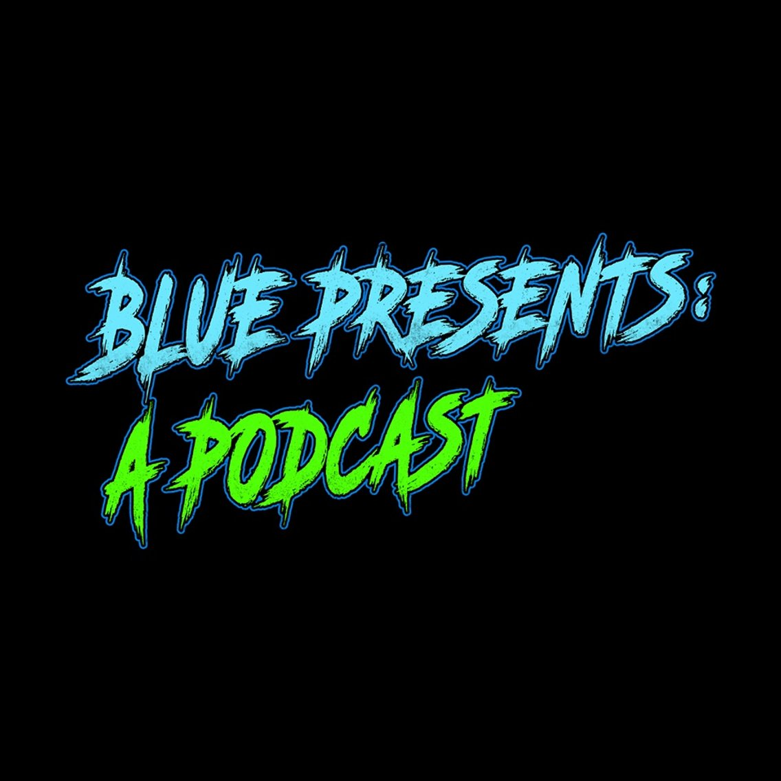 Blue Presents A Podcast - immagine di copertina