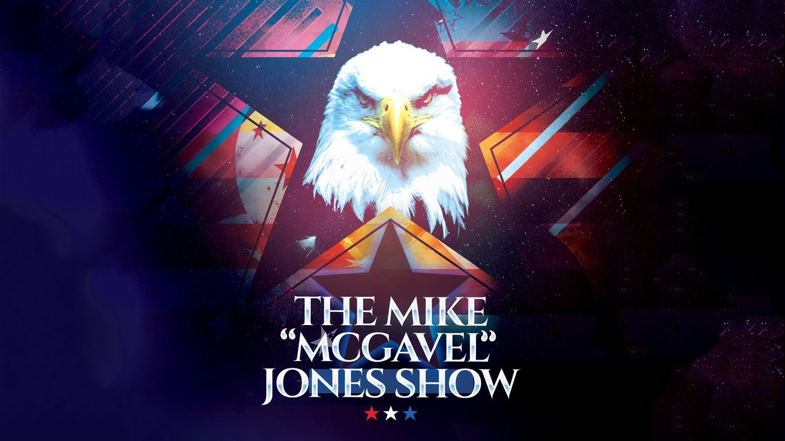 "The Mike ""McGavel"" Jones Show - Cover Image"