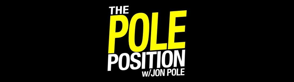 The Pole Position with Jon Pole - imagen de portada
