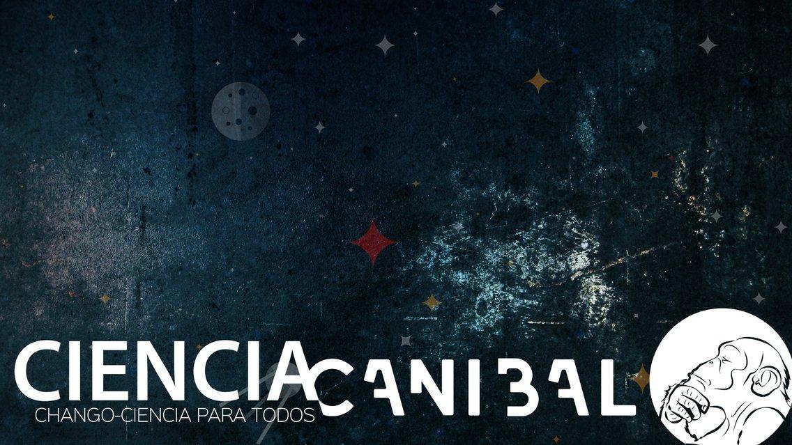 El Podcast de Ciencia Caníbal - imagen de portada