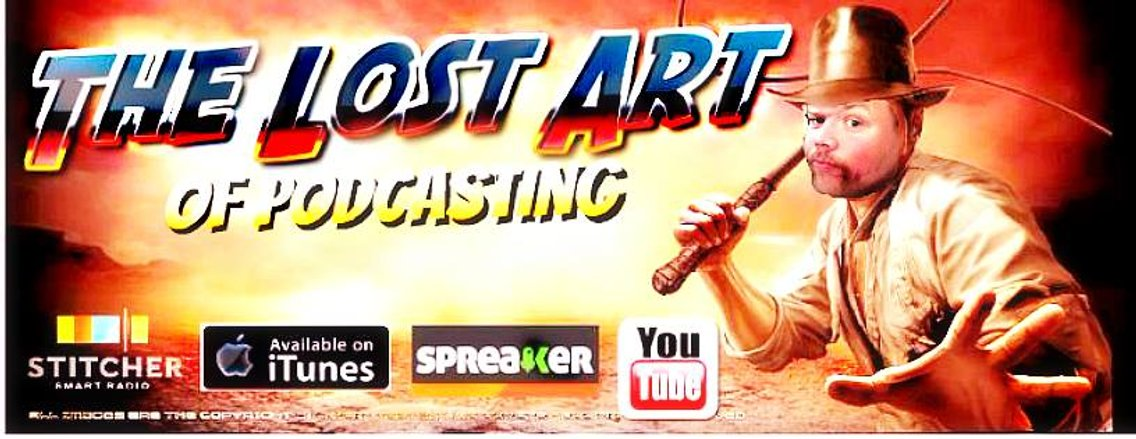 Lost Art of Podcasting - Cover Image