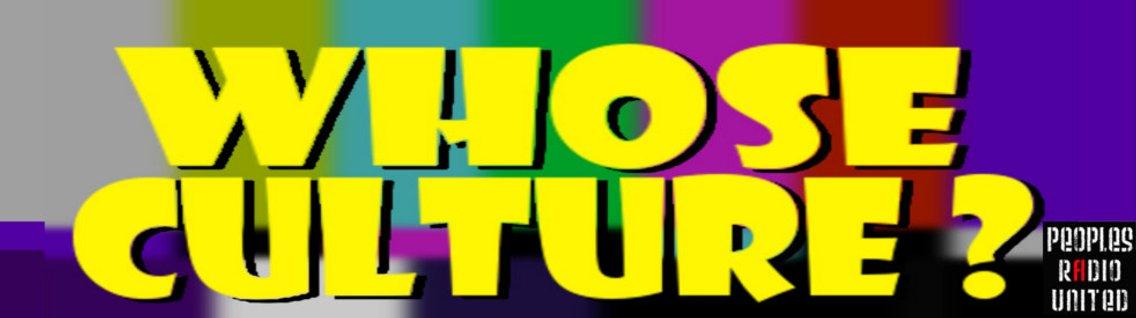 Whose Culture? - immagine di copertina