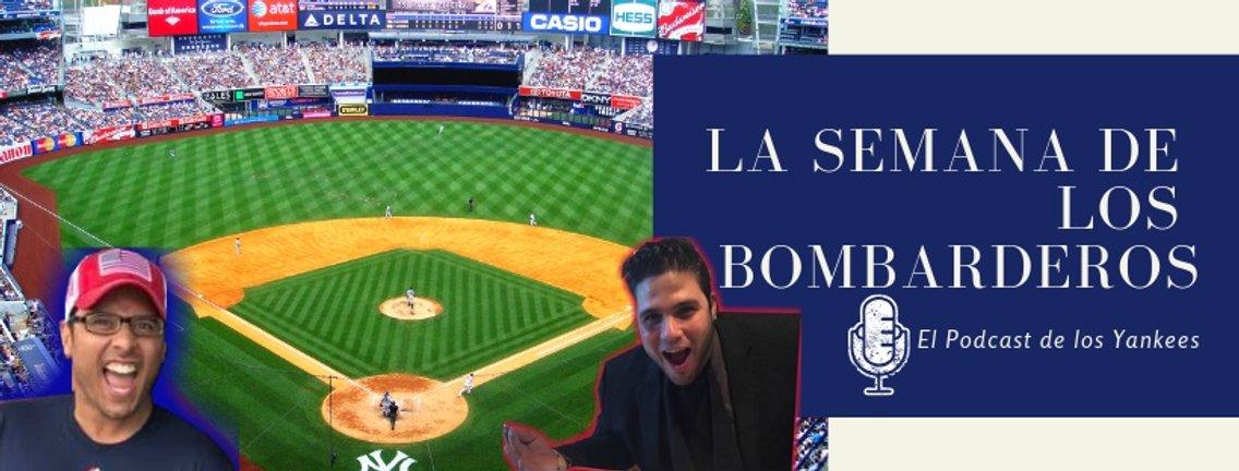 Podcast de los Yankees en español: La Semana de los Bombarderos - Cover Image