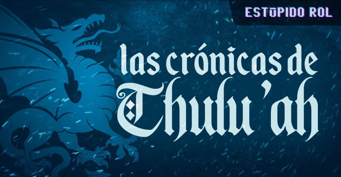 Las Crónicas de Thulu'ah - Cover Image