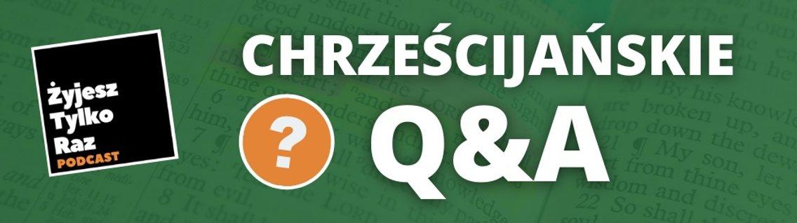 Chrześcijańskie Q&A - Cover Image