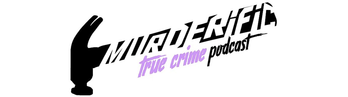 Murderific True Crime Podcast - imagen de portada