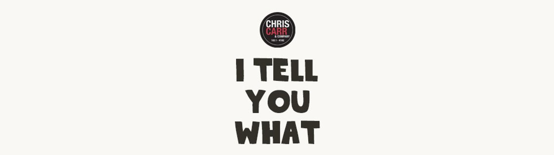 Chris Carr & Company's I Tell You What - Cover Image