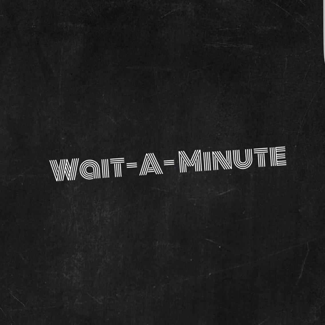 The Wait A Minute Show - immagine di copertina