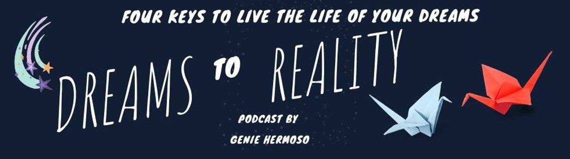 Dreams to Reality: A Podcast - immagine di copertina