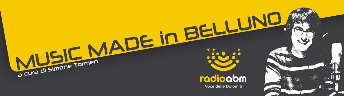 Music made in Belluno - immagine di copertina