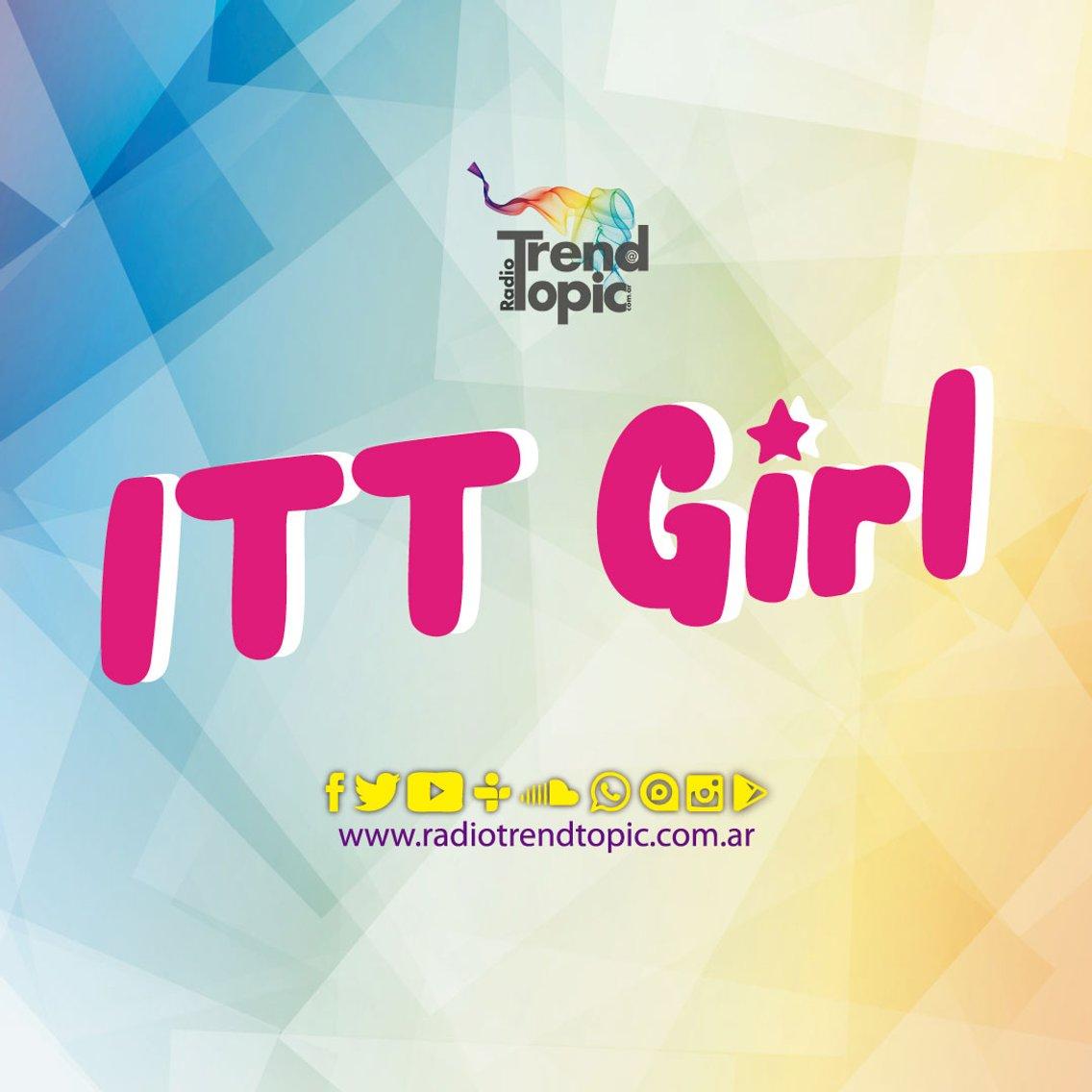ITT Girl - Radio Trend Topic - Cover Image