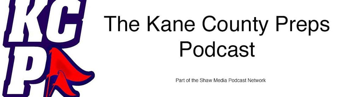 Kane County Preps Podcast - Cover Image