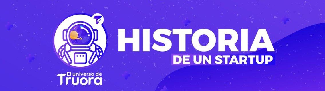 El Universo de Truora: Historia de un Startup. - Cover Image
