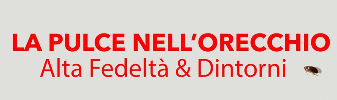 LA PULCE NELL'ORECCHIO - Alta Fedeltà & Dintorni - Cover Image