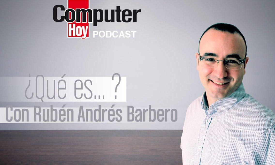 ¿Qué es... ? Con Rubén Andrés Barbero - Cover Image