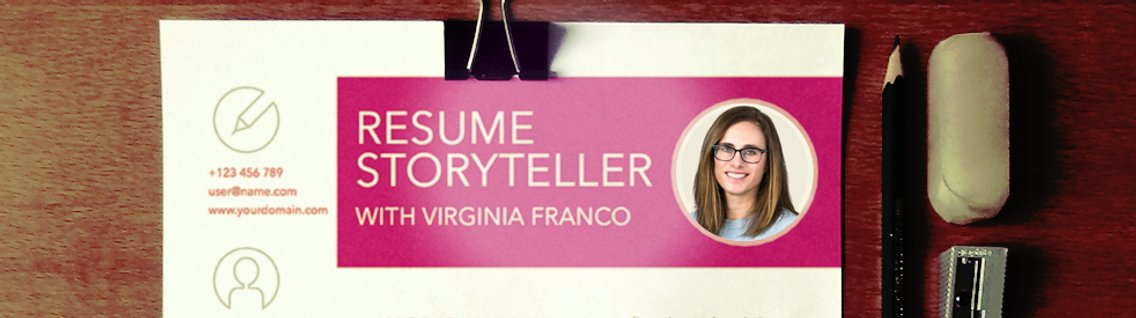 Resume Storyteller with Virginia Franco - Cover Image