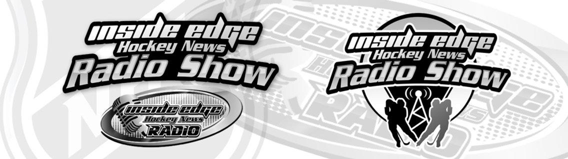 Inside Edge Hockey News - Radio Show - imagen de portada