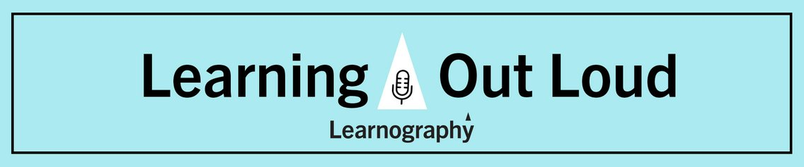Learning Out Loud with #TeamLearnography - Cover Image