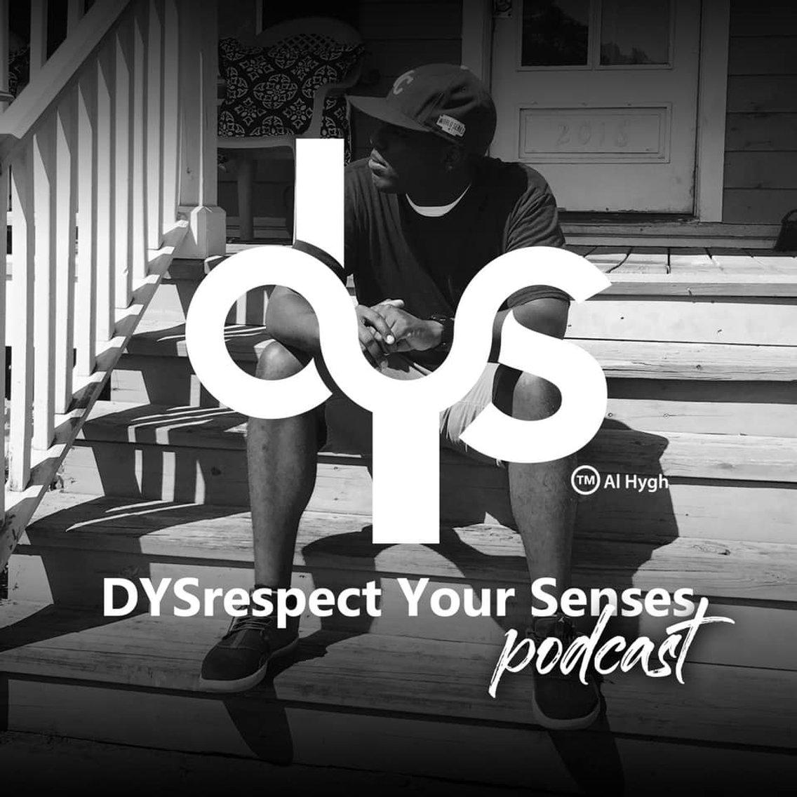 DYSrespect Your Senses Podcast - immagine di copertina